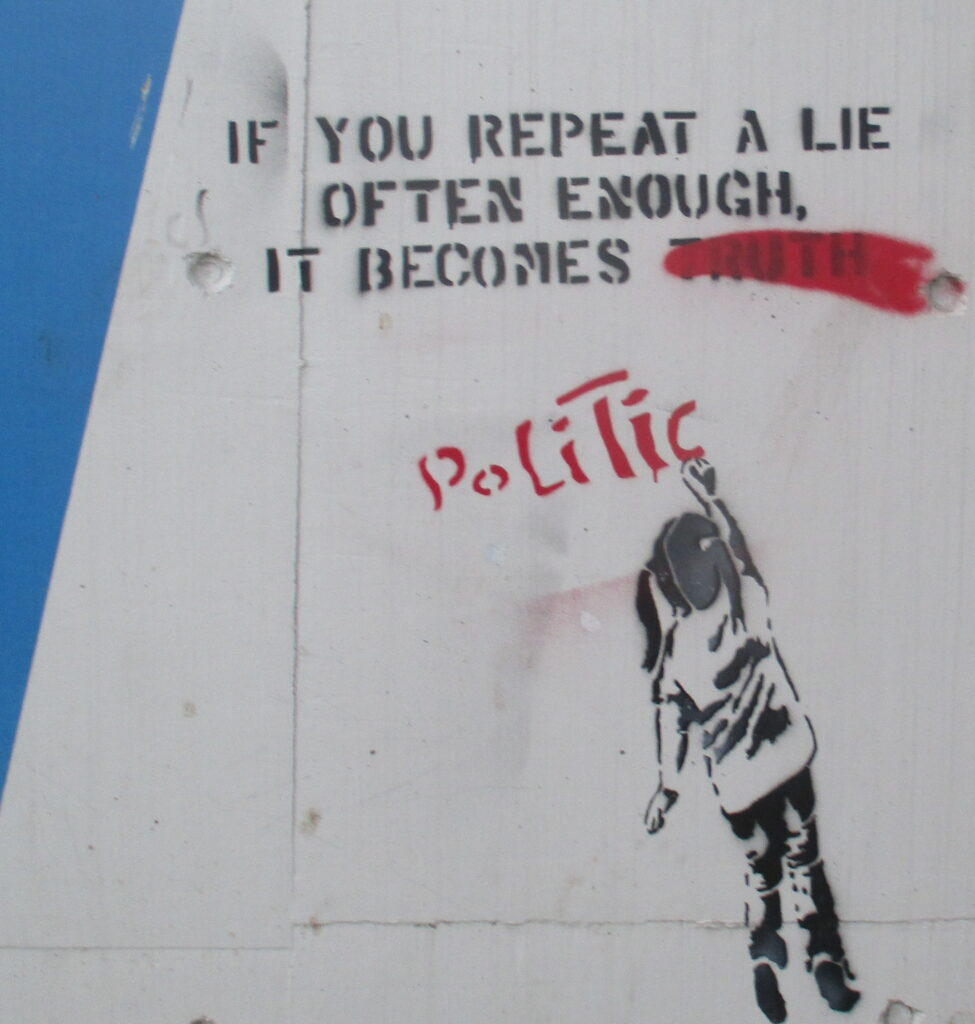 if you repeat a lie...
