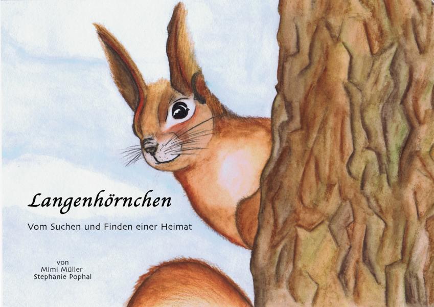 Titelbild Langehörnchen - vom Suchen und Finden einer Heimat